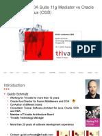 Oracle SOA Suite 11g Mediator vs. Oracle Service Bus (OSB)