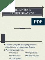 DERMATOSIS- ERITROSKUAMOSA.
