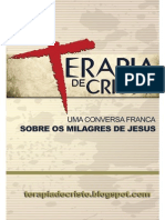Livro eBook Terapia de Cristo Uma Conversa Franca Sobre Os Milagres de Jesus