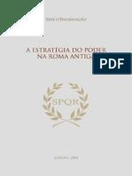A Estrategia Do Poder Na Roma Antiga - José D'Encarnação