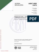 ABNT NBR 15475 - Acesso Por Corda — Qualificação e Certificação de Pessoas