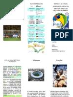 Tríptico Mundial de Fútbol Brasil 2014