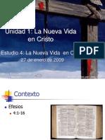 4 La Nueva Vida en Cristo