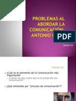 Sesión 02 - Problemas Al Abordar La Comunicación