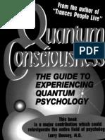 Quantum Consciousness - The Guide to Experiencing Quantum Psychology