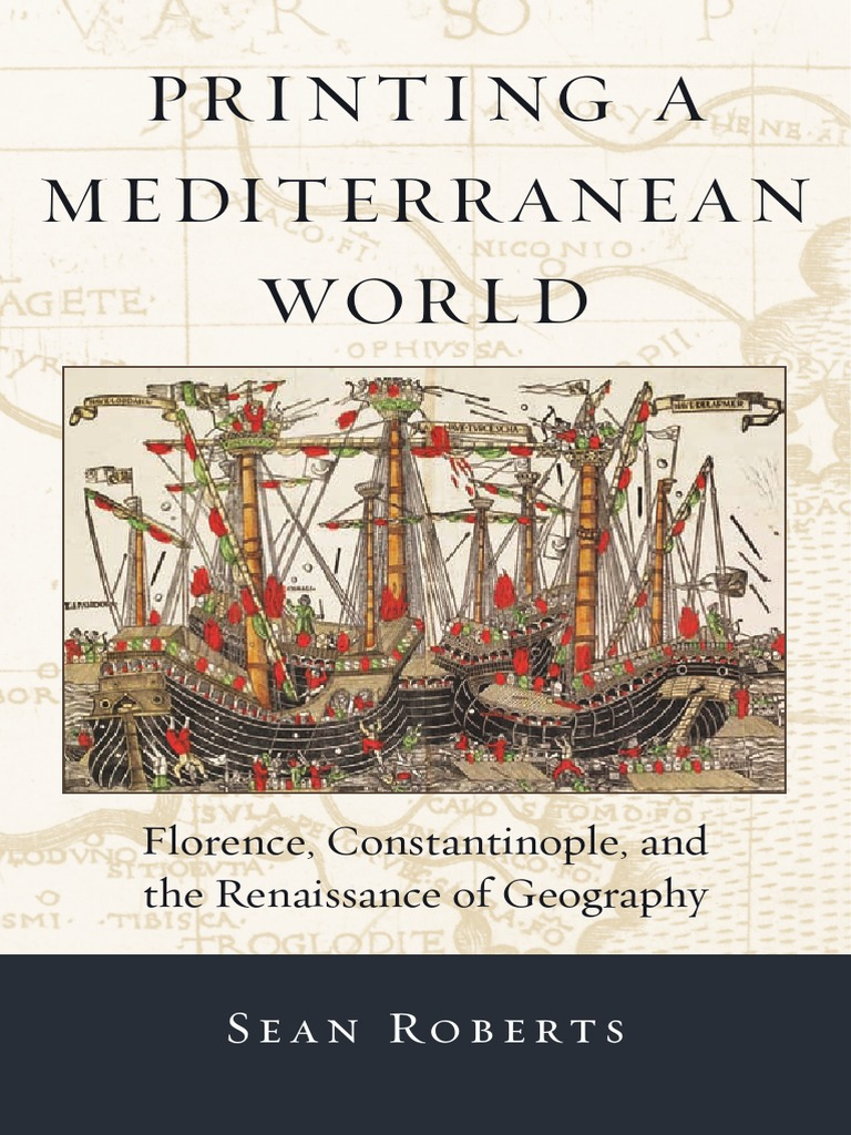 Printing A FlorenceConstantinopleAnd Mediterranean The World 6vbgfY7y