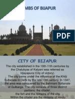 Tombs of Bijapur