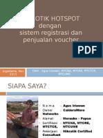MUM Indonesia 2013_Mikrotik Hotspot Dengan Sistem Registrasi Dan Penjualan Voucher_Agus