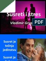 Gruden - Susreti i Stres - 2014