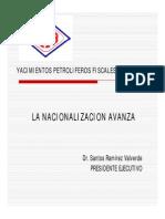 La Nacionalizacion Avanza