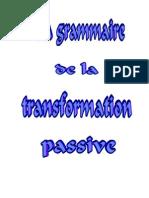 Grammaire de La Transformation Passive