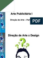 Arte Publicitária I - Direção de Arte II Parte