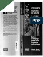 FERICGLA, J. - Los Jibaros cazadores de sueños. Diario de un antropólogo entre los Shuar. Experimentos con la ayahuasca