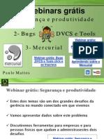Bugs - DVCS - Mercurial - Segurança e Produtividade