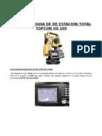 219400668 Guia Rapida Estacion Total Topcon Os 105 Replanteo