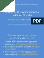 Clase 01_Gestión de Las Organizaciones y Políticas Culturales_2014