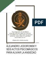 Alejandro Jodorowsky Seis Actos Psicomágicos Para Aliviar La Ansiedad