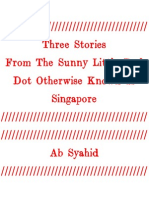 Three Stories From the Little Red Dot Otherwise Known as Singapore