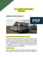 Entenda o Conflito Entre Israel e Palestina