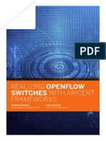 REALIZING OPENFLOW SWITCHES WITH ARICENT FRAMEWORKS