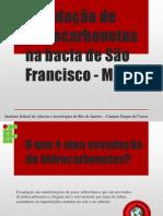 Exsudação de Hidrocarbonetos Na Bacia de São Francisco