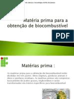 Matéria Prima Para a Obtenção de Biodiesel