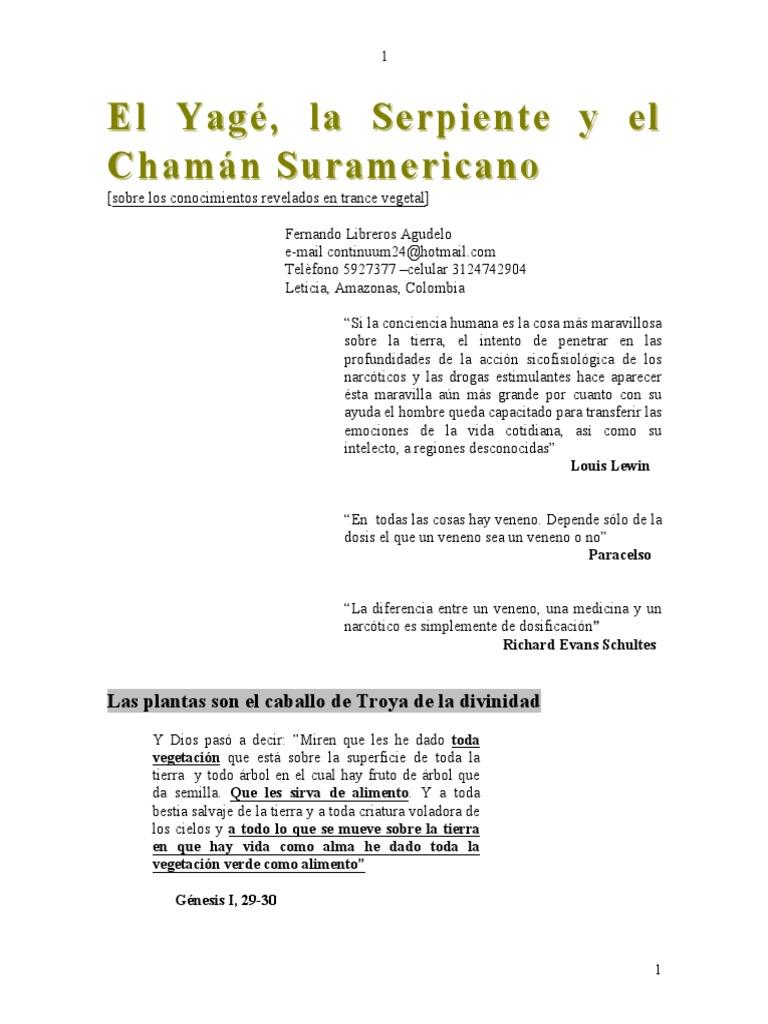 Libreros Agudelo, Fernando - El Yagé, La Serpiente y El Chamán ...