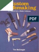 Custom Knifemaking 10 Projects... Tim McCreight PDF(S)