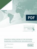 SSI-Strategic Implications of the Evolving Shanghai Cooperation Organization -Aug2014