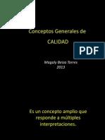 CLASE 8 Conceptos Generales de Calidad Calidad