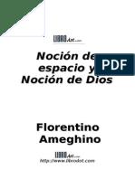 Ameghino Florentino - Nocion de Espacio y de Dios