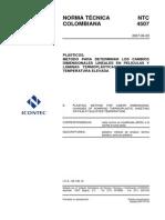 Ntc 4507 Plásticos- Métodos Para Determinar Los Cambios Dimensionales Lineales en Películas y Láminas Termoplásticas No Rígidas a Temperatura Elevada- 20070620
