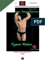 Waters Kyann - Oh Que Delicia 01 - Placeres Impulsivos
