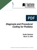 Diagnosis & Procedural Coding for Podiatry