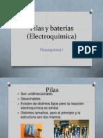 Pilas y Baterías (Electroquímica)