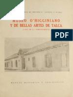 Museo O'Higginiano y de Bellas Artes de Talca. (Casa de La Independencia). Manual Histórico y Descriptivo.