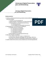 [DE] Elektronische Archivierung & Digital Preservation. Status, Technologien und Entwicklung