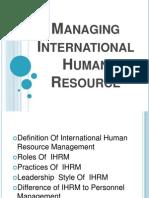 Managing International Human Resource