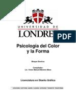 MORENO Mora, Víctor Manuel. Documento Psicología Del Color y La Forma. Universidad de Londres, 2005, Querétaro – MEXICO