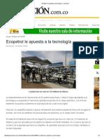Ecopetrol Le Apuesta a La Tecnología - La Nación