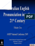 Australian English Pronunciation Into the 21st Centry