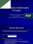 Applications of Bernoullis Principle
