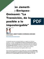 La Transición, De Lo Posible a Lo Impostergable