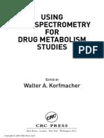 Using Mass Spectrometry for Drug Metabolism Studies