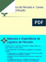 Logística Mercado e c. de Distribuição -Aulas 2011
