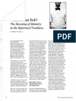 2008 Issue 2 - What About Bob? The Meaning of Ministry in the Reformed Tradition - Counsel of Chalcedon