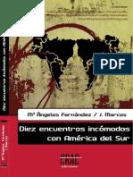 Diez encuentros incómodos con América del Sur (octubre de 2013)