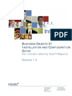 BusinessObjects XI Installation Guide for Initiate Identity Hub Reports