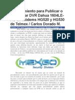 Procedimiento Para Publicar o Configurar DVR Dahua 1604LE