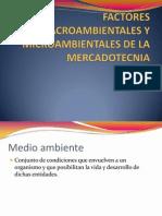 Factores Macroambientales y Microambientales de La Mercadotecnica